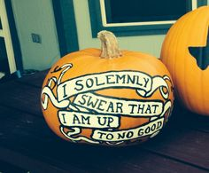"Harry Potter painted pumpkin ""I solemnly swear that I am up to no good"""