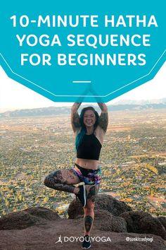 10-Minute Hatha Yoga Sequence for Beginners #yoga #fitness #health Yoga Positionen, Hatha Yoga Poses, Ashtanga Yoga, Yoga Sequences, Vinyasa Yoga, Yin Yoga, Yoga Art, Pilates Workout, Pilates Reformer