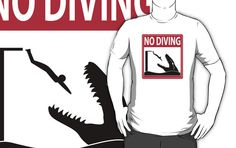 No Diving - Mosasaurus Warning T-Shirt #mosasaurus #dinosaurs #jurassic #swimming #funny