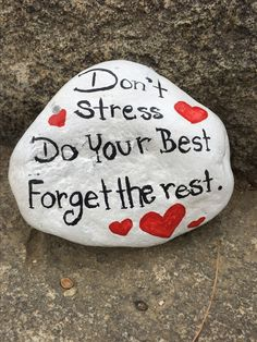 Painted Rock Don't Stress Do Your Best Forget The Rest