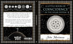 A Little Book of Coincidence in the Solar System - maybe it's by design and not accident!?