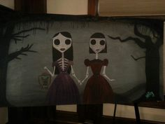 "Here she is! The mural I did for the Stanley Film Fest.... ""Tabbetha and Jessie, Sisters til Death!"""