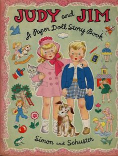 "Free Vintage 1947 ""Judy and Jim A Paper Doll Story Book"" Paper Dolls With 2 Dolls (Judy and Jim), Extra Cut-Outs, and 8 Pages of Clothing"