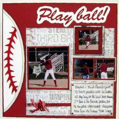 Play Ball or Baseball scrapbook sports page Baseball Scrapbook, Scrapbook Paper Crafts, Scrapbook Cards, Scrapbook Storage, Scrapbook Photos, Paper Crafting, Scrapbook Sketches, Scrapbook Page Layouts, Scrapbooking Ideas