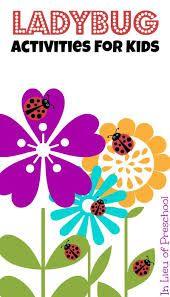 Google Image Result for http://www.inlieuofpreschool.com/wp-content/uploads/2013/04/ladybug-activities-for-kids.jpg