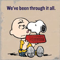 We've been through it all.