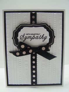 Stampin Up Handmade Greeting Card: Embossed Sympathy Card, Condolence Card, With Heartfelt Sympathy, White and Black