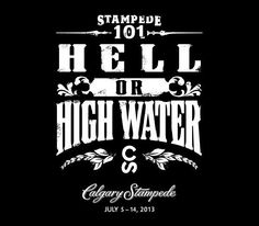 Twitter / ChinookCentre: Hell or High Water t-shirts ...This is the famous T-shirt that raised 2.1 million for flood victims in southern Alberta.