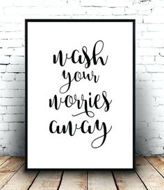 cute bathroom signs wash your worries away printable art wash your hands sign bathroom printable art cute funny bathroom signs