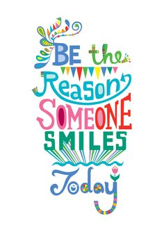 Be the Reason Someone Smiles Today Throw Pillow by Andi Bird - Cover x with pillow insert - Indoor Pillow Funny Positive Quotes, Inspirational Quotes For Kids, Great Quotes, Quotes To Live By, Encouraging Quotes For Kids, Happy Quotes For Kids, Color Quotes, Teacher Quotes, Quotes For Students