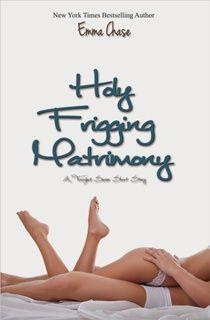 Holy Frigging Matrimony (conto) - livro 1,5