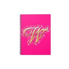 Gold & Diamonds - Unique and Pink Notebook with Your Initial ''W''.