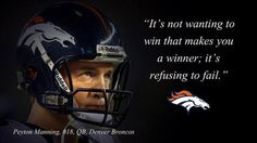 Motivation Inscriptions Peyton Manning Broncos NFL wallpaper 2018 in motivation But Football, Football Quotes, Football Baby, Football Fever, Cowboys Football, Alabama Football, Football Season, Denver Broncos Football, Go Broncos