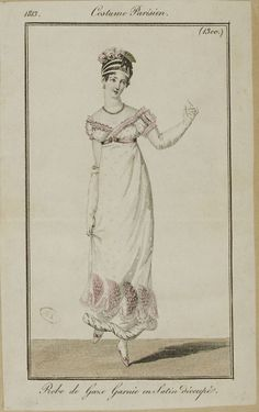 """Robe de Gaze. Garnie en Satin decoupe."" Costume Parisien (1813), in Journal"