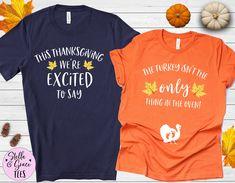 Thanksgiving Pregnancy Announcement Shirts, Funny Thanksgiving Baby Reveal, Fall Baby Reveal Shirt, Pregnant Shirt, Expecting Couples Shirts Thanksgiving Pregnancy Announcement, Pregnancy Announcement Shirt, Funny Pregnancy Shirts, Thanksgiving Baby, Fall Baby, Maternity Tees, Couple Shirts, Matching Shirts, Shirt Designs