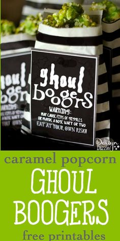 Ghoul Boogers! caramel popcorn recipe with free printable. warning: eating may cause fits of giggles or maybe a nose wart or two. Design Dazzle