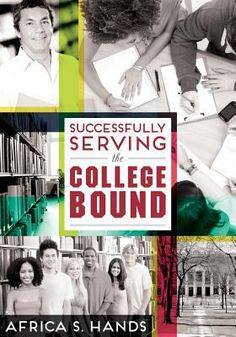 Successfully serving the college bound / Africa S. Hands. Chicago : ALA Editions, an imprint of the American Library Association, 2015. Whether they're students taking the traditional path of entering college from high school, or adult first-time or re-entry students, navigating the admissions and financial aid process can be overwhelming for the college bound. Public libraries can help provide information and guidance for a successful start, and this book shows how to do it.