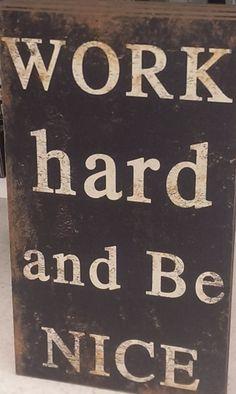 Work Hard and Be Nice   Wood Wall Hanging Quote by JustSayItOnWood, $62.00