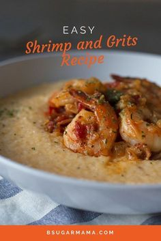 Easy Shrimp and Grits Recipe made with cheesy cheddar grits and delicious plump shrimp. Make this can be a breakfast recipe or dinner recipe!