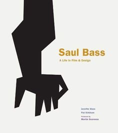 I've been waiting for a book about Saul Bass since I was bookseller. Now Saul Bass: A Life In Film & Design is finally in bookstores, Ian Albinson of the Saul Bass, North By Northwest, Motion Design, Leonardo Dicaprio, Award Winning Short Films, Film Poster Design, Buch Design, Famous Logos, This Is A Book