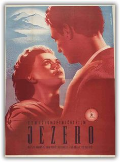 """Poster of Zvonimi Faist for Yugoslavian film """"Lake"""" produced by Zvezda film, Belgrade, 1949 (film director Radivoje Lola Đukić), social drama about post-war development of the country.  Source: Zvonimir Faist, The dictates of the time, posters from the late 1930s to 1960s, exhibition catalog, Zagreb City Museum"""