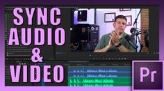 Sync Audio With Video In Premiere Pro CC