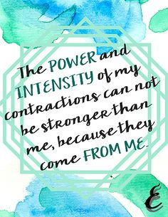 Birthing Affirmation- Week one - Inspirational quote, printable, contractions, strength, women, power, baby, tension