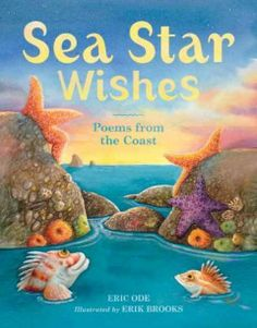 In these coastal poems for kids, children meet sea lions, starfish, jellyfish, and other animals in the ocean, and dream about sandcastles and other beach activities.