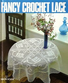 vários modelos - Nihon Vogue Fancy Crochet Lace - רחל ברעם - Álbuns da web do Picasa Crochet Table Runner, Crochet Tablecloth, Crochet Doilies, Crochet Lace, Lace Doilies, Crochet Instructions, Crochet Diagram, Crochet Chart, Crochet Cross