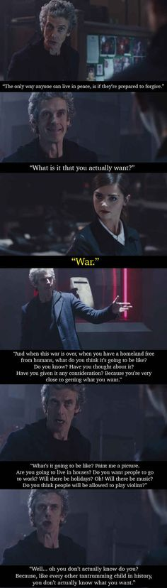 In the latest episode of Doctor Who, the Doctor was faced with a breakdown in the ceasefire between humans and the extremist faction of an alien race that has been living secretly on Earth. He then came out with a speech that sums up all wars.