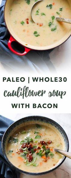 Paleo bacon cauliflower soup (Whole30 recipe) | Empowered Sustenance