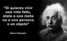 quotes in Spanish Motivational Phrases, Inspirational Quotes, Albert Einstein Quotes, Love Phrases, Travel Humor, Wise Words, Life Quotes, Space Quotes, Lyric Quotes