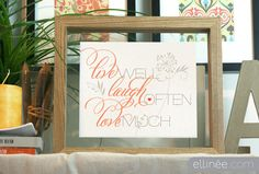 """Free printable: """"live well, laugh often, love much"""""""