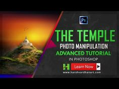 The Temple Photo Manipulation in Adobe Photoshop- Advanced Photoshop Tutorial - Harsh Vardhan Art