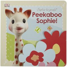 23 Best Eloise S Quot Sophie The Giraffe Quot First Birthday Party
