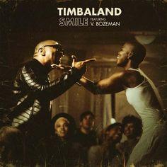 Timbaland ft. V Bozeman – Smile