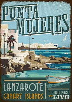 Wooden vintage sign of Punta Mujeres - Lanzarote - Jardin del Mar Famous Places, Canario, Canary Islands, Old Postcards, New Travel, Vintage Travel Posters, Vintage Signs, Strand, Places To Travel