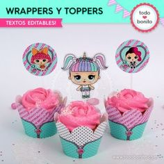 LOL: wrappers y toppers - Todo Bonito Cupcake Wrappers, Cupcake Cakes, Cupcakes, Funny Birthday Cakes, Birthday Parties, Porta Cupcake, Lol Doll Cake, Candy Bar Party, Doll Party