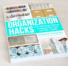 Determined to get #organized in the new year? @MakingLemonade1 's new book #OrganizationHacks has over 350 tips, tricks and hacks (plus 40 #DIY projects) to #organize your home and life!