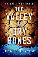 God's Little Bookworm: The Valley of the Dry Bones by Jerry B. Jenkins