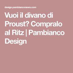 Vuoi il divano di Proust? Compralo al Ritz | Pambianco Design