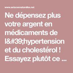 Ne dépensez plus votre argent en médicaments de l'hypertension et du cholestérol ! Essayez plutôt ce remède Amish ...