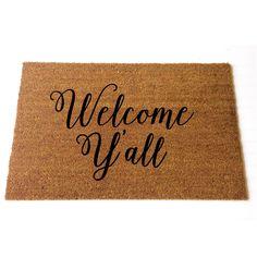 Hey Y'all Welcome Mat / Doormat, Door Mat, Hand Painted, Large, Coir Fiber, Gift  // WM03 by LoRustique on Etsy https://www.etsy.com/listing/239879415/hey-yall-welcome-mat-doormat-door-mat