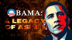 Obama: A Legacy of Ashes