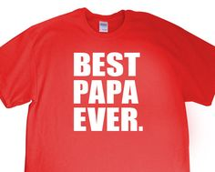 New Best Papa Ever. Mens T-shirt for Papa GrandFather by JonnyTeez