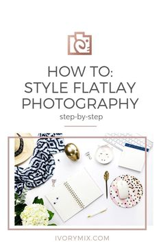 Take Photos Sell them and Earn Money - How to style flatlays and flat lay images for instageam Instagram Feed, Instagram Ideas, Instagram Accounts, Blogging, Flat Lay Photography, Product Photography Tips, Flash Photography, Photography Tutorials, Creative Photography