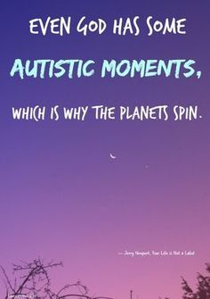 10 Quotes About Autism That Go Beyond Awareness & Into Acceptance (PHOTOS) | The Stir