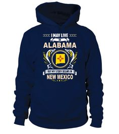 # May I Live In ALABAMA But My Story Begins In NEW MEXICO .  HOW TO ORDER:1. Select the style and color you want: 2. Click Reserve it now3. Select size and quantity4. Enter shipping and billing information5. Done! Simple as that!TIPS: Buy 2 or more to save shipping cost!This is printable if you purchase only one piece. so dont worry, you will get yours.Guaranteed safe and secure checkout via:Paypal | VISA | MASTERCARD