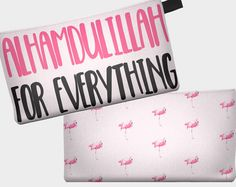 'Alhamdulillah for Everything' And yes, for Flamingos :) This is a custom printed design that will make a lovely Makeup Pouch, Pencil Case, or Accessories purse to hold all of your essentials and favorite things, in shaa Allah. Check out the Me Muslima Etsy shop for more designs.