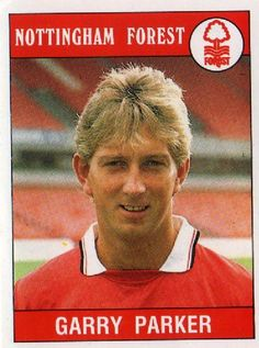 Garry Parker of Forest Football Stickers, Football Cards, Football Players, Baseball Cards, Nottingham Forest Fc, France Euro, Der Club, England, Vintage Football